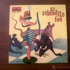 Discos de vinilo: EL SOLDADITO FEO-ODEON 1958-C.DOMÍGUEZ HERNÁNDEZ Y J.CASAS AUGÉ-NARRADOR J.Mª OVIES. Lote 40912581