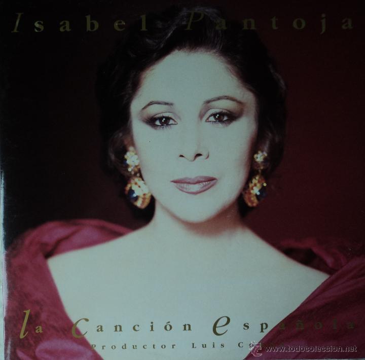 ISABEL PANTOJA - LA CANCIÓN ESPAÑOLA - EDICIÓN DE 1990 DE ESPAÑA - DOBLE (Música - Discos - LP Vinilo - Flamenco, Canción española y Cuplé)