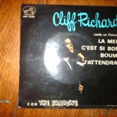 Discos de vinilo: CLIFF RICHARD CON THE SHADOWS - CANTA EN FRANCÉS - LA MER + 3. Lote 40923746