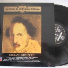 Discos de vinilo: HISTORIA DE LA MÚSICA CLÁSICA Nº 16: GAETANO DONIZETTI: ANA BOLENA, LUCIA DI LAMMERMOOR, LA FAVORITA. Lote 40926686