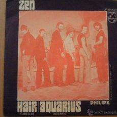 Discos de vinilo: ZEN HAIR / AQUARIUS - SINGLE PHILIPS 1969 // MOD PSYCH FREAKBEAT DANCER. Lote 40931639