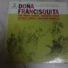 Discos de vinilo: LP DOÑA FRANCISQUITA. Lote 40932974