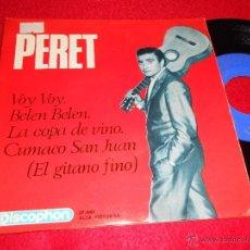 Discos de vinilo: PERET BELEN, BELEN/VOY, VOY/LA COPA DE VINO/CUMACO SAN JUAN 7 EP 1985 DISCOPHON RUMBA. Lote 40933934