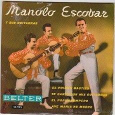 Discos de vinilo: MANOLO ESCOBAR, AVE MARÍA NO MORRO, EL PORROMPOMPERO Y OTRAS. SINGLE SELLO BELTER DEL AÑO 1.960 . Lote 40937466