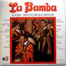 Discos de vinilo: LOS MUCHACHOS - LA BAMBA - LP MUSICLUB 1973 BPY. Lote 40938063