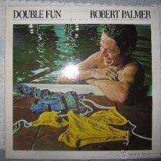 Discos de vinilo: ROBERT PALMER -DOUBLE FUN -LP -VINILO. Lote 40943039