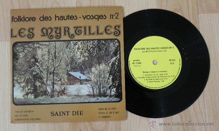 FOLKLORE DES HAUTES-VOSGES Nº 2 LES MYRTILLES SINGLE MADE IN FRANCE (Música - Discos de Vinilo - EPs - Étnicas y Músicas del Mundo)