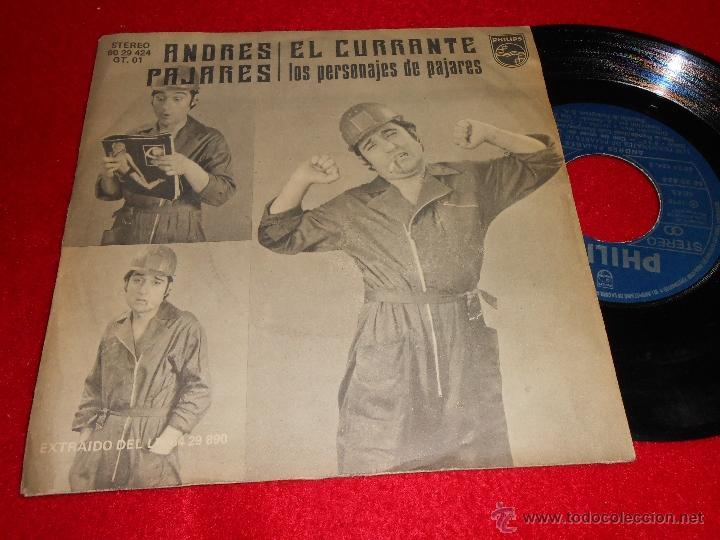 ANDRES PAJARES EL CURRANTE/ LOS PERSONAJES DE PAJARES 7 SINGLE 1978 PHILIPS (Música - Discos - Singles Vinilo - Bandas Sonoras y Actores)