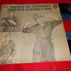 Disques de vinyle: ANDRES PAJARES EL CURRANTE/ LOS PERSONAJES DE PAJARES 7 SINGLE 1978 PHILIPS. Lote 48828818