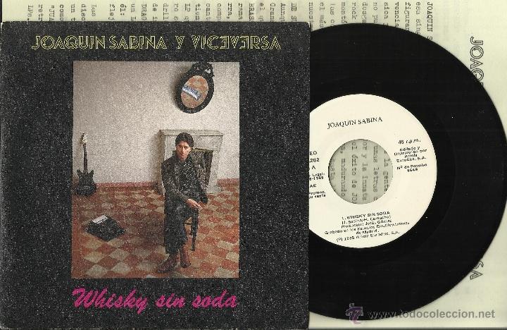 JOAQUIN SABINA SINGLE PROMOCIONAL WHISKY SIN SODA/PRINCESA ESPAÑA 1985 CON HOJA PROMO (Música - Discos - Singles Vinilo - Cantautores Españoles)