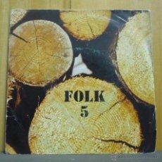 Discos de vinilo: XESCO BOIX I GRUP EL SAC - FOLK 5 - EP EDIGSA - 20.041 ET - ESPAÑA 1975. Lote 40949102