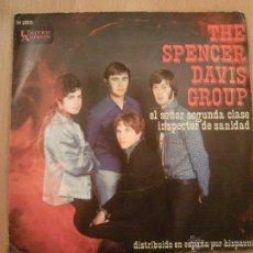 Discos de vinilo: THE SPENCER DAVIS GROUP -ED. ESPAÑOLA- EL SEÑOR DE SEGUNA CLASE+EL INSPECTOR DE SANIDAD- 1.968. Lote 40959432