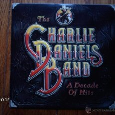 Discos de vinilo: THE CHARLIE DANIELS BAND - A DECADE OF HITS . Lote 40973577