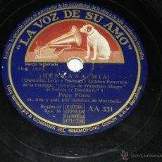 Discos de vinilo: ANTIGUO DISCO DE PIZARRA DE PEPE PINTO, ACOMP. DEL GUITARRA MELCHOR DE MARCHENA - ¡ HERMANA MIA! / F. Lote 40983148