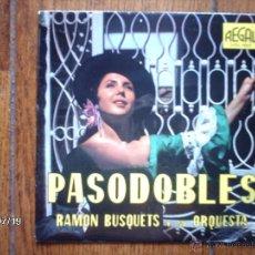 Discos de vinilo: RAMON BUSQUETS Y SU ORQUESTA - PASODOBLES - VA DE COPLA + 3. Lote 41002657