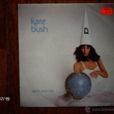 Disques de vinyle: KATE BUSH - SAT IN YOUR LAP + LORD OF THE REEDY RIVER. Lote 41002816