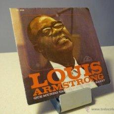 Discos de vinilo: LOUIS ARMASTRONG WHAT A WONDERFUL WORLD SINGLE. Lote 41010102