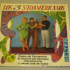 Discos de vinilo: LOS 3 SUDAMERICANOS. EP. PULPA DE TAMARINDO Y TRES TEMAS MÁS.. Lote 41010103