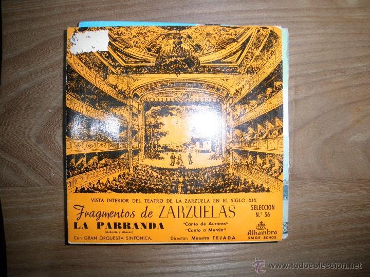 FRAGMENTOS DE ZARZUELAS. LA PARRANDA .SELECCION Nº 56. ALHAMBRA 1960 (Música - Discos de Vinilo - EPs - Clásica, Ópera, Zarzuela y Marchas)