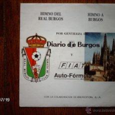 Discos de vinilo: ORFEÓN BURGALÉS - HIMNO DEL REAL BURGOS + HIMNO A BURGOS . Lote 41017962