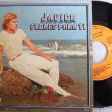 Discos de vinilo: JAVIER - FLORES PARA TI / DO YOU LOVE (RCA SINGLE 1981) - VG+. Lote 40965456