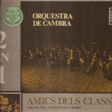 Discos de vinilo: ORQUESTA DE CAMBRA. Lote 41021170