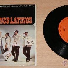Discos de vinilo: EP LOS CINCO LATINOS CON LUCIO MILENA Y SU ORQUESTA - ET MAINTENANT CBS 1962.. Lote 41028532