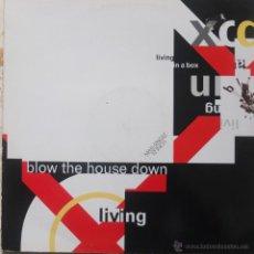 Discos de vinilo: LIVING IN A BOX-BLOW THE HOUSE DOWN-MAXI 1989-ED ESPAÑA. Lote 41040378