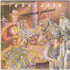 Discos de vinilo: JOSE ANTONIO LABORDETA - JOVEN PALOMA.- SINGLE DEL SELLO FONOMUSIC DEL AÑO 1.988. Lote 263273075