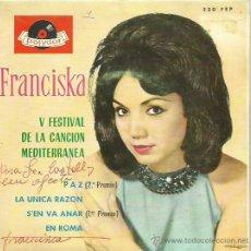 Discos de vinilo: FRANCISKA EP SELLO POLIDOR AÑO 1963 AUTOGRAFIADO. Lote 41067984