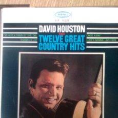 Discos de vinilo: DAVID HOUSTON - TWELVE GREAT COUNTRY HITS. UNA VEZ AL DÍA + 3 (DISCOPHON, 1965). Lote 41069647