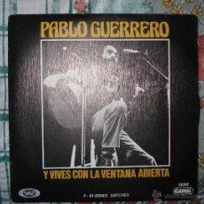 Discos de vinilo: PABLO GUERRERO Y VIVES CON LA VENTANA ABIERTA. Lote 41073471