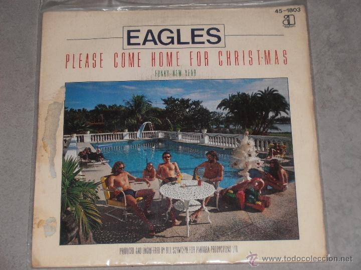 Eagles Please Come Home For Christmas.Eagles Please Come Home For Christmas Spain 1978 Single