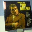 Discos de vinilo: TONY DALLARA ÉXITOS DE TONY DALLARA LP. Lote 41130692