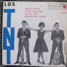 Discos de vinilo: LOS TNT - MEDIA NOVIA - EP 1963. Lote 41132662