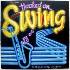 Discos de vinilo: HOOKED ON SWING - THE KINGS OF SWING ORCHESTRA - LP K-TEL EDIGSA 1982 BPY. Lote 41135187
