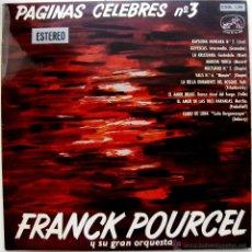 Discos de vinilo: FRANCK POURCEL - PAGINAS CELEBRES N.3 - LP LA VOZ DE SU AMO 1962 BPY. Lote 41137829