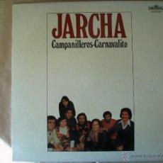 Discos de vinilo: JARCHA - CAMPANILLEROS-CARNAVALITO. Lote 41140232