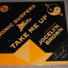 Discos de vinilo: SONIC SURFERS - TAKE ME UP (JOCELYN BROWN) - NETHERLANDS - MAXI. Lote 41173097
