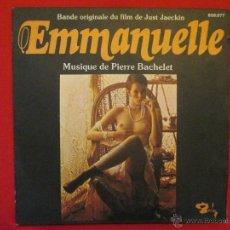 Discos de vinilo: EMMANUELLE, B.S.O., SINGLE 1974 ADQUIRIDO EN FRANCIA EN MISMO AÑO DE SU ESTRENO. ORIGINAL. Lote 41193042