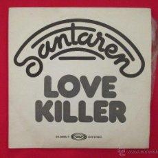 Discos de vinilo: SANTAREN LOVE KILLER, AÑO 1978, VINILO EXCELENTE ESTADO. Lote 41193280
