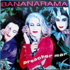 Discos de vinilo: BANANARAMA - PREACHER MAN - MAXI LONDON RECORDS 1991 BPY. Lote 41220380