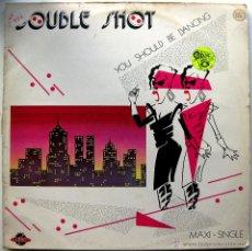 Discos de vinilo: DOUBLE SHOT - YOU SHOULD BE DANCING - MAXI ZOCO RECORDS 1985 BPY. Lote 41222223