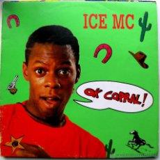 Discos de vinilo: ICE MC - OK CORRAL! - MAXI METROPOL RECORDS 1990 BPY. Lote 41223857