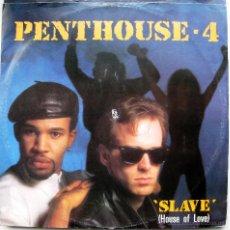 Discos de vinilo: PENTHOUSE 4 - SLAVE - MAXI DYNATRACK 1988 BPY. Lote 41226308