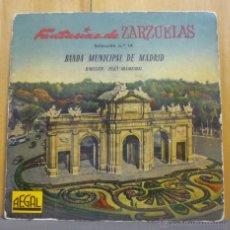 Discos de vinilo: BANDA MUNICIPAL DE MADRID - FANTASÍAS DE ZARZUELAS - SINGLE REGAL 1958. Lote 41227475