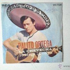 Discos de vinilo: PALITO ORTEGA LA CHEVECHA / YO TENGO LA CULPA. Lote 41233398