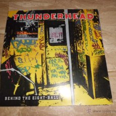 Discos de vinilo: THUNDERHEAD -BEHIND THE EIGHT-BALL VINILO MUY BIEN CARPETA ALGUN ROCE CON CELO LEER DESCRIPCION. Lote 41240740