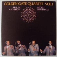 Discos de vinilo: GOLDEN GATE QUARTET: LIVE IN A CHURCH VOL 1 (ESPIRITUAL NEGRO). EDIGSA 1982. SIN ESCUCHAR. Lote 41246504