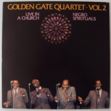 Discos de vinilo: GOLDEN GATE QUARTET: LIVE IN A CHURCH VOL 2 (ESPIRITUAL NEGRO). EDIGSA 1982. SIN ESCUCHAR. Lote 41246586